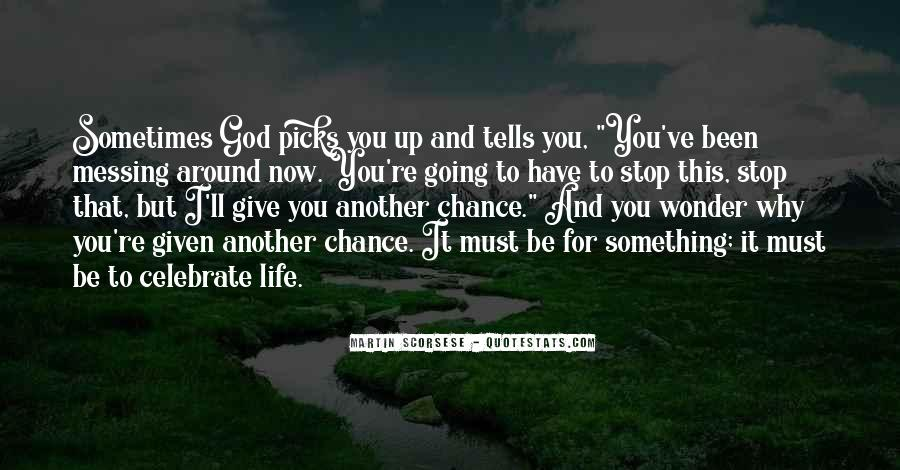 Quotes About Another Chance At Life #133969