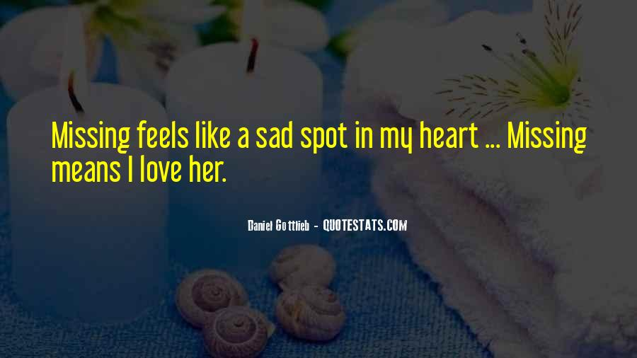 Quotes About Sad Love Missing #1089195