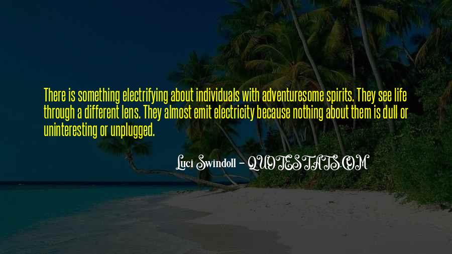 Quotes About Uninteresting Life #138756