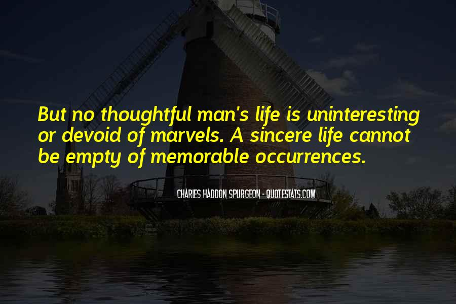 Quotes About Uninteresting Life #1863448