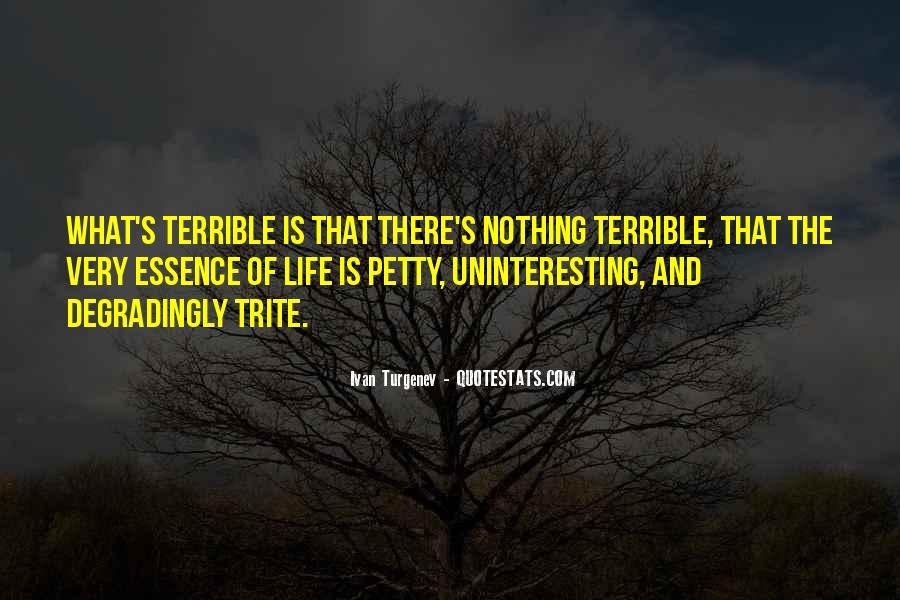 Quotes About Uninteresting Life #464556
