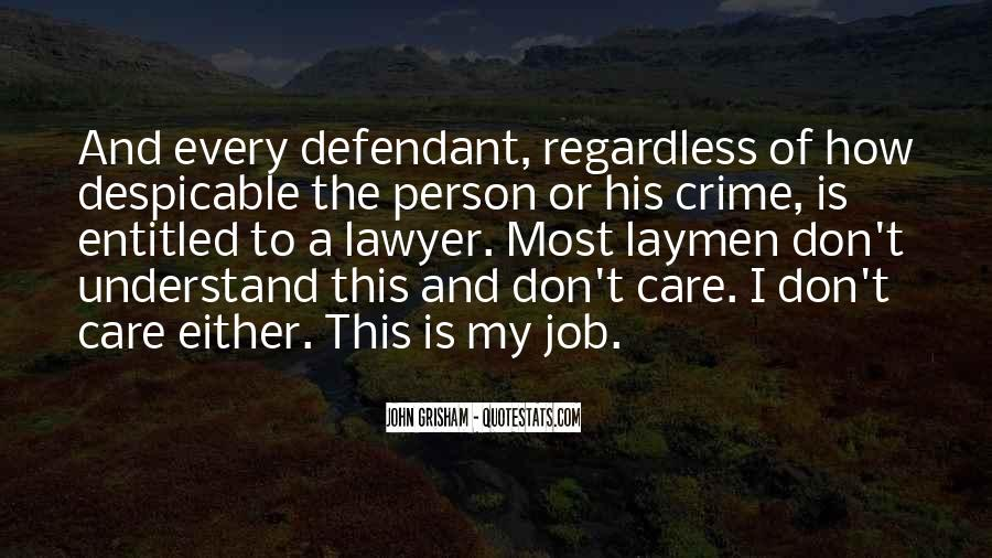 Quotes About Despicable Person #1375883