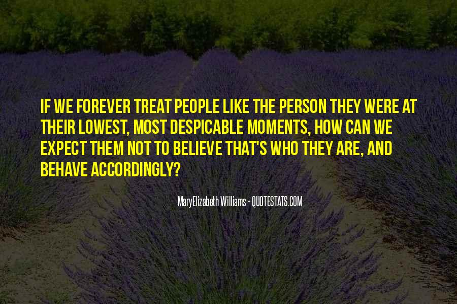 Quotes About Despicable Person #1649692