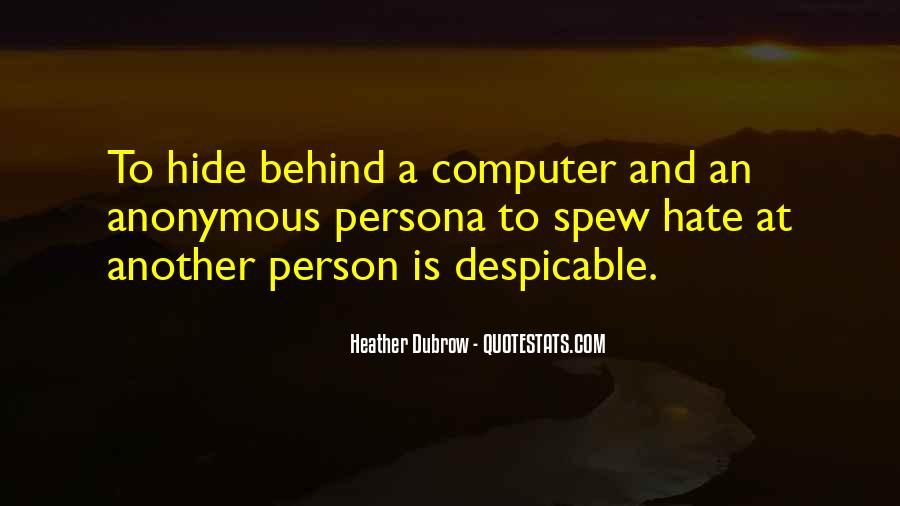 Quotes About Despicable Person #1695472