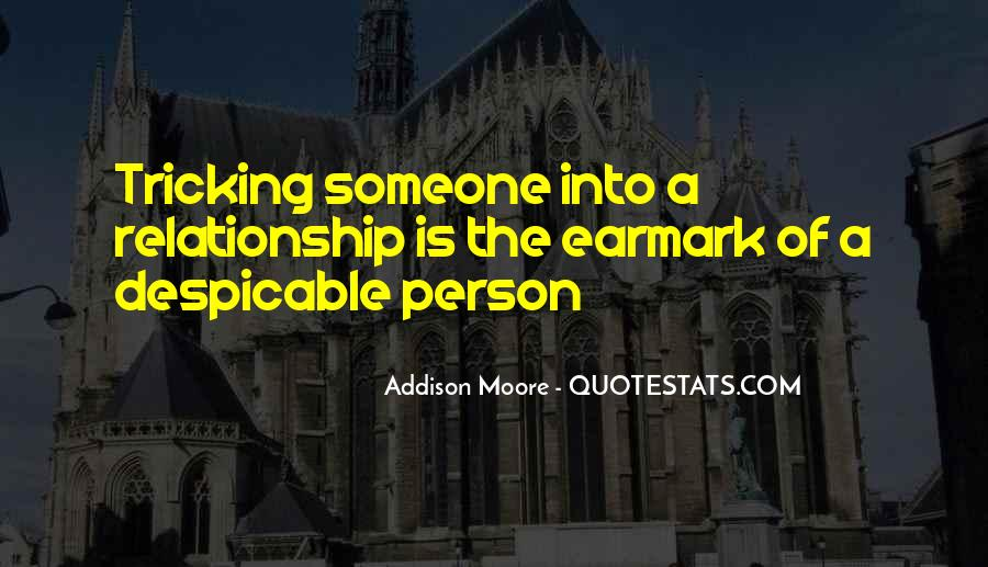 Quotes About Despicable Person #387858