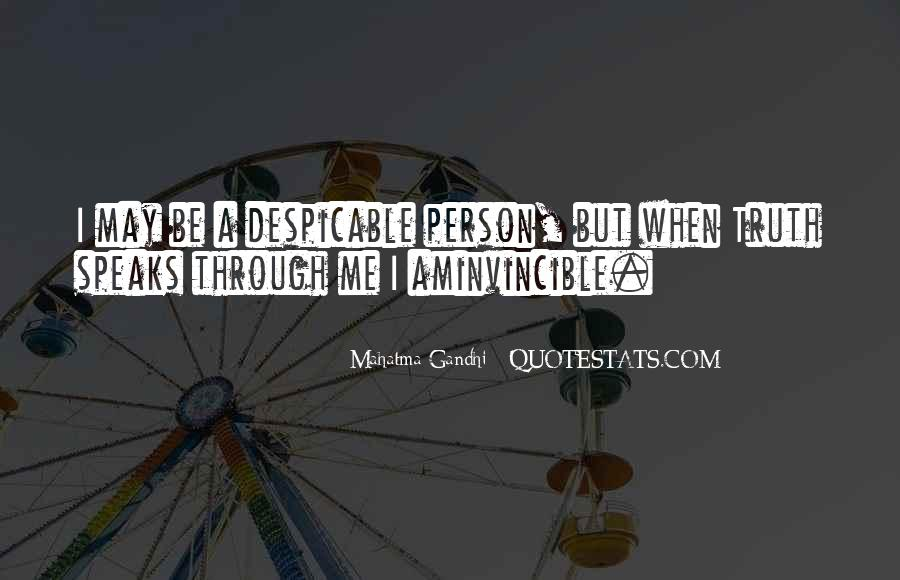 Quotes About Despicable Person #714383