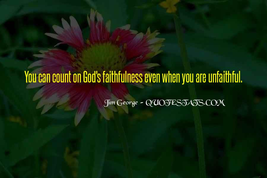 Quotes About God's Love And Faithfulness #1239838