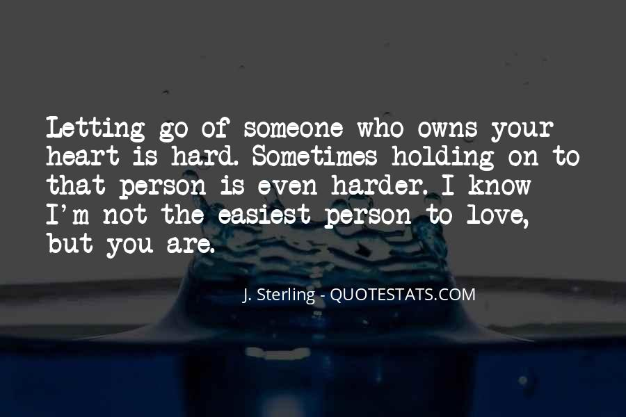 Quotes About Letting Yourself Love Someone #100139