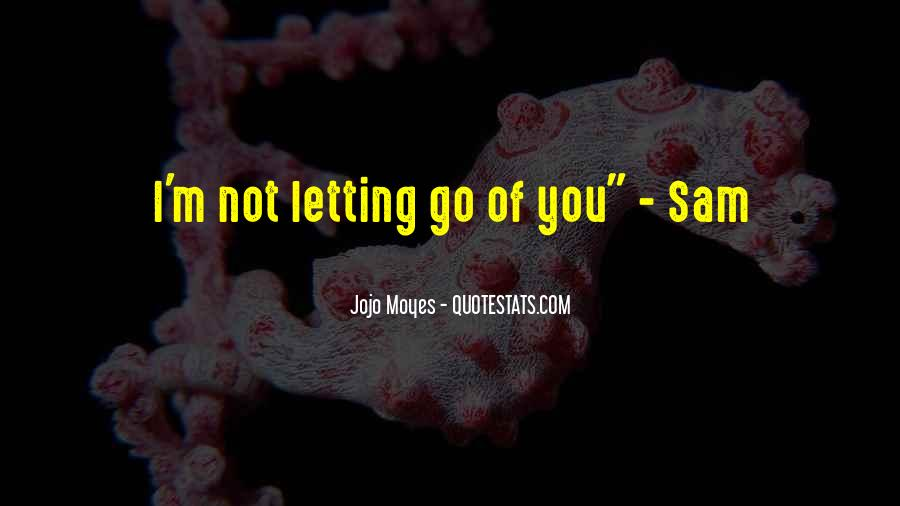 Quotes About Letting Yourself Love Someone #158642