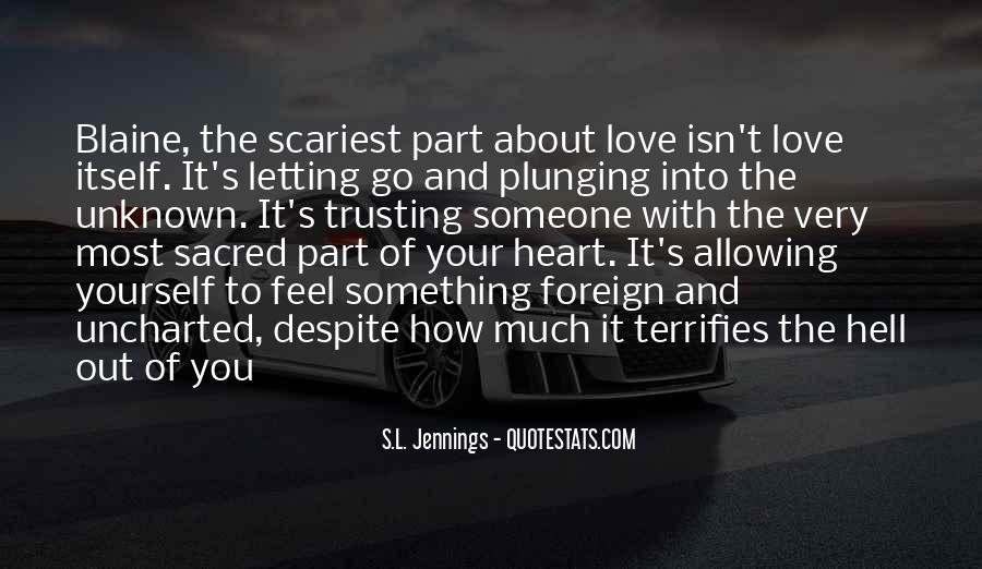 Quotes About Letting Yourself Love Someone #1681139