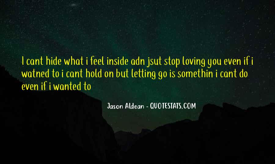 Quotes About Letting Yourself Love Someone #31174