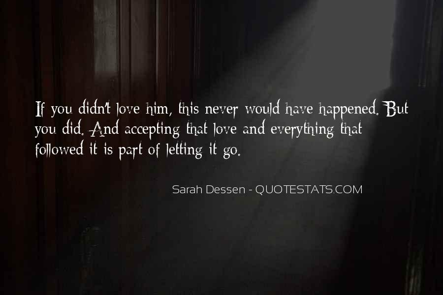 Quotes About Letting Yourself Love Someone #42887