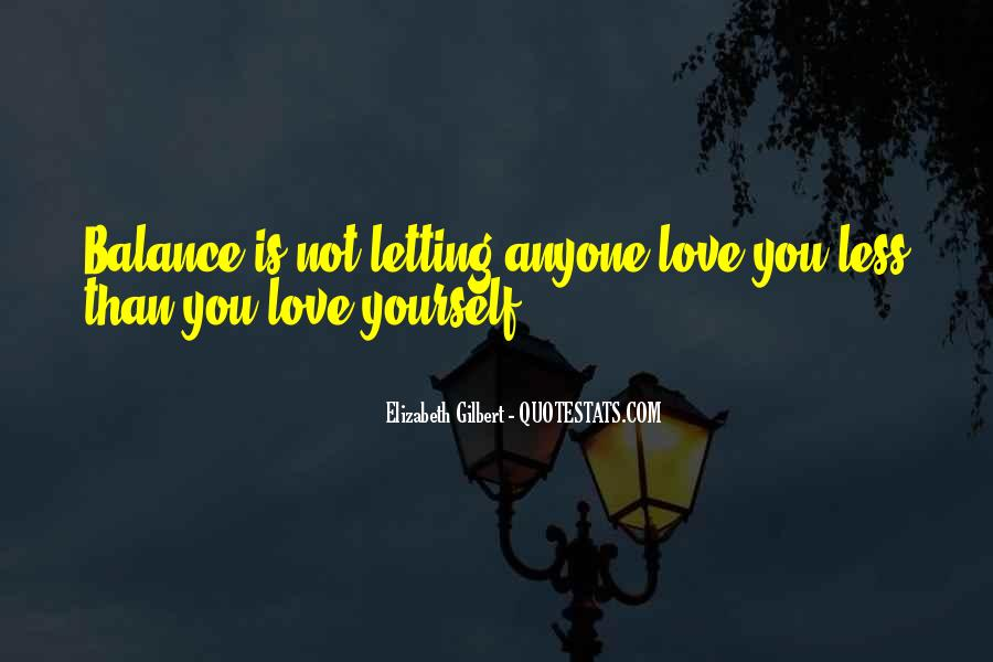 Quotes About Letting Yourself Love Someone #96938