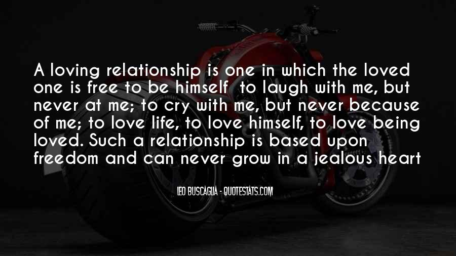 Quotes About Being Free From A Relationship #215710