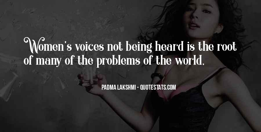 Quotes About Voice Being Heard #1360851