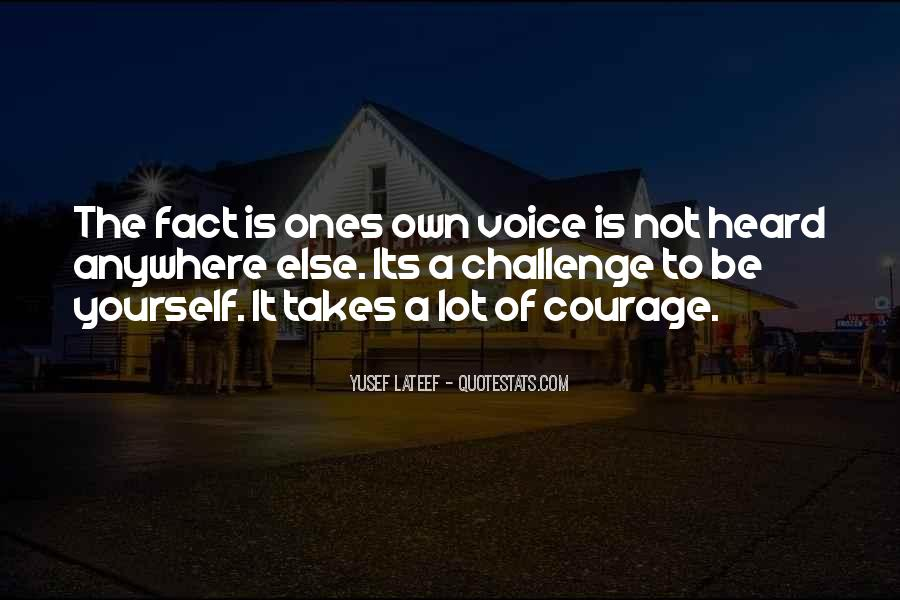 Quotes About Voice Being Heard #624853