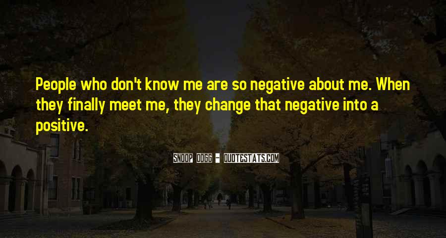 Quotes About Negative Change #1111098