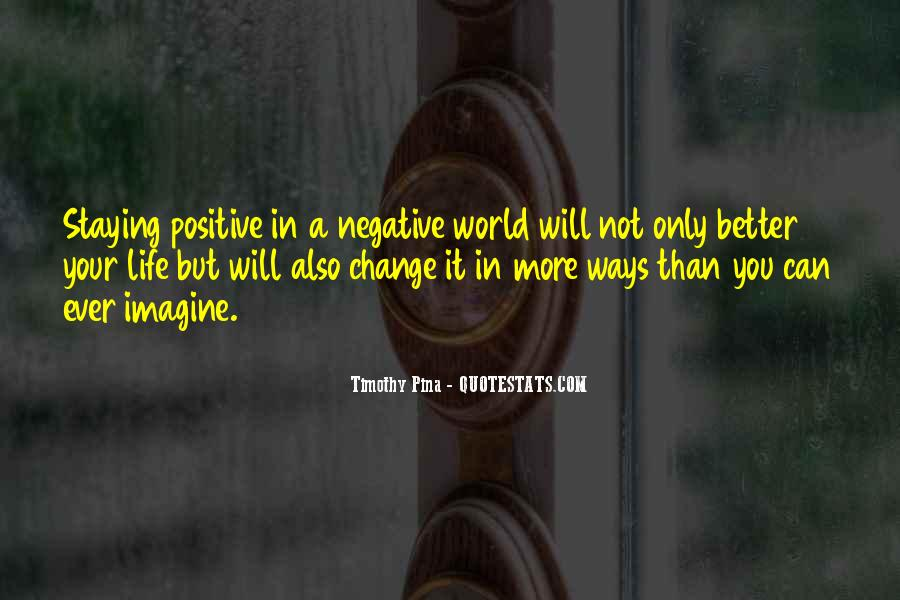 Quotes About Negative Change #1403818
