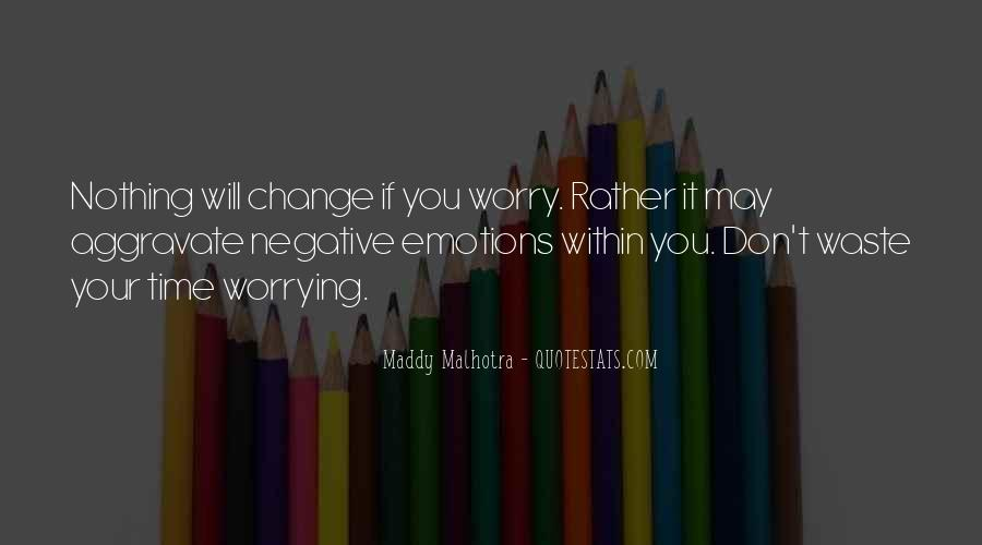 Quotes About Negative Change #1509135