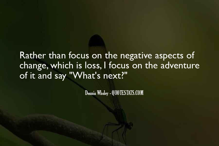 Quotes About Negative Change #1821757