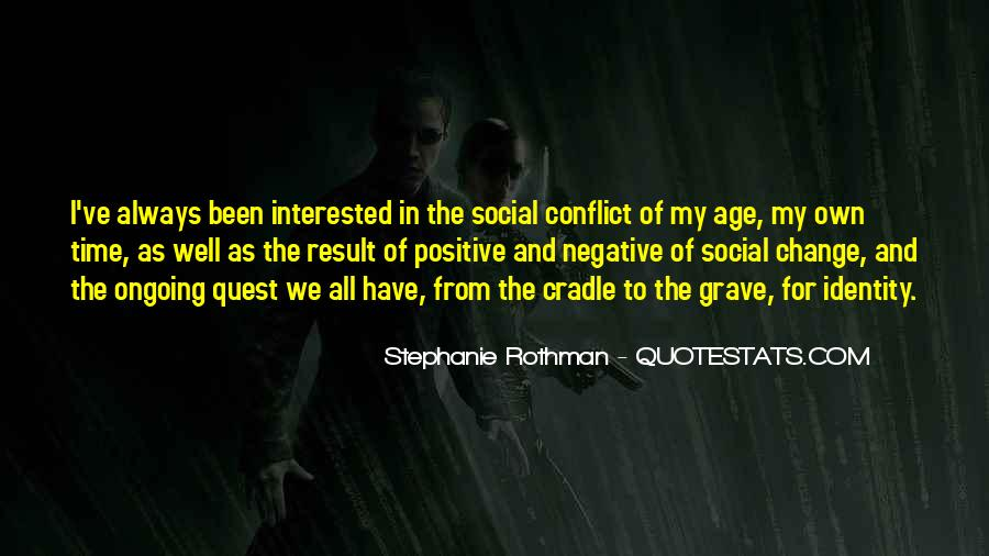 Quotes About Negative Change #37028