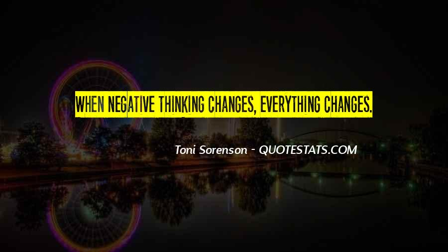 Quotes About Negative Change #510018