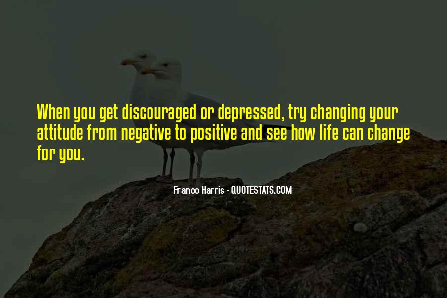 Quotes About Negative Change #567608