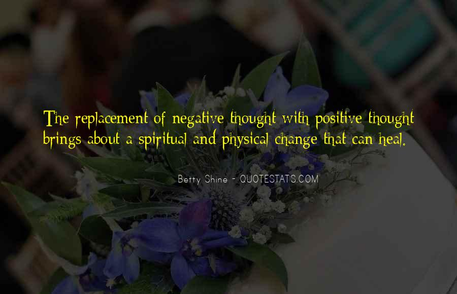 Quotes About Negative Change #796576
