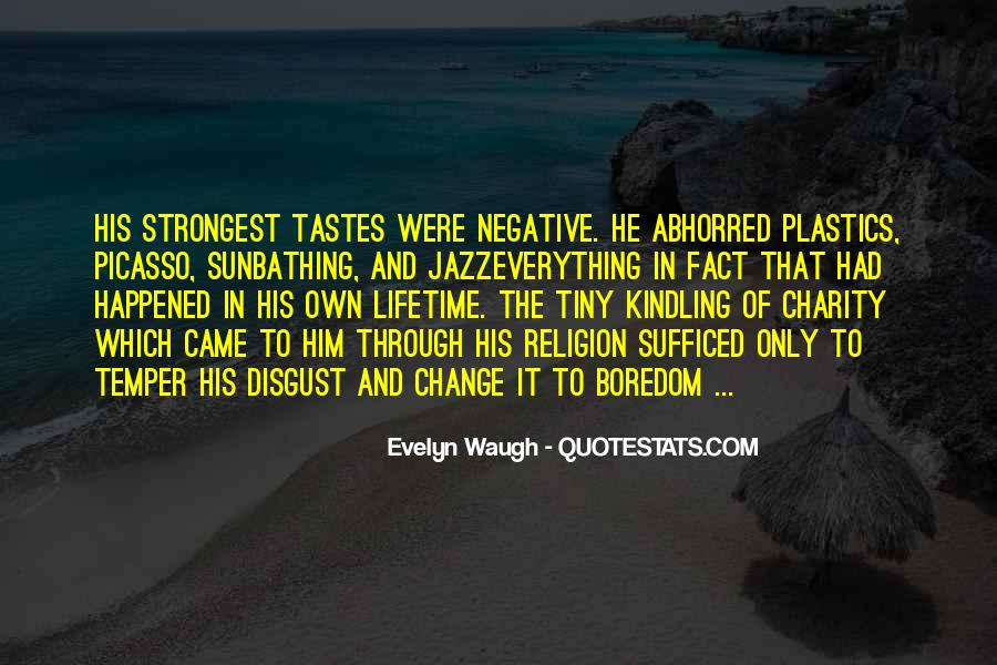Quotes About Negative Change #801288