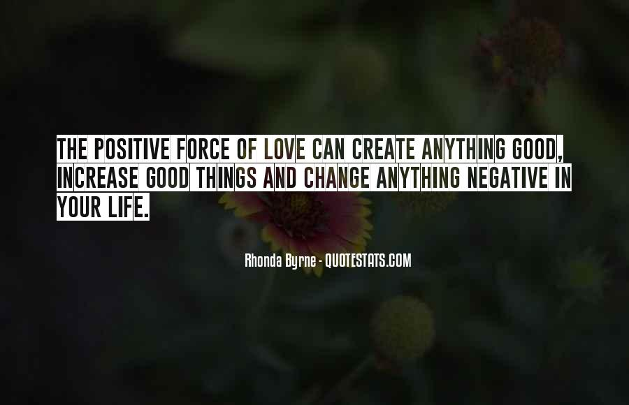 Quotes About Negative Change #807081