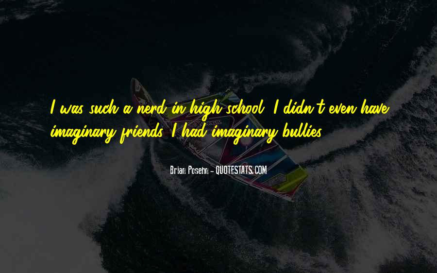 Quotes About Bully Friends #184338