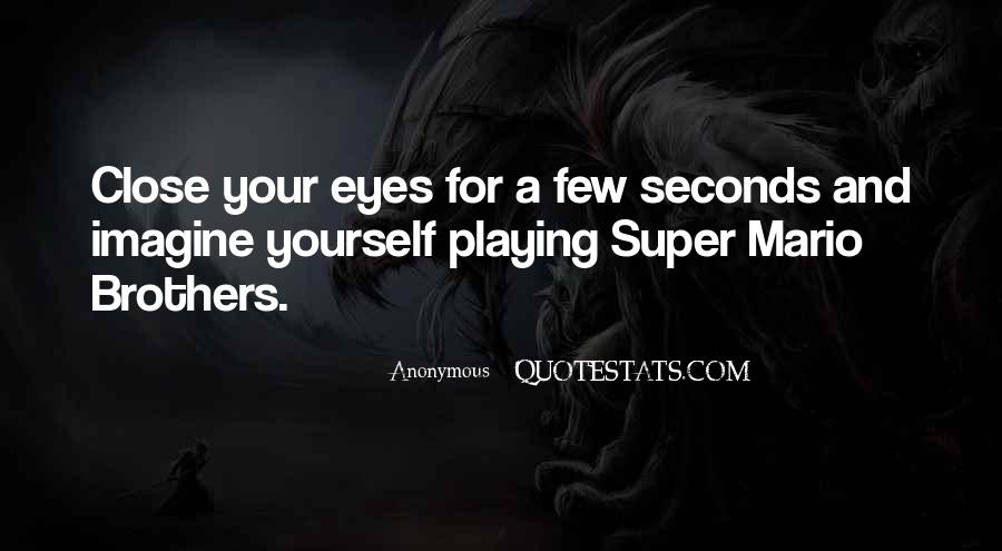 Quotes About Super Mario Brothers #153081