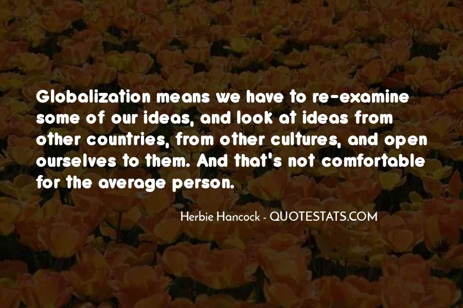Quotes About Globalization's #1137181