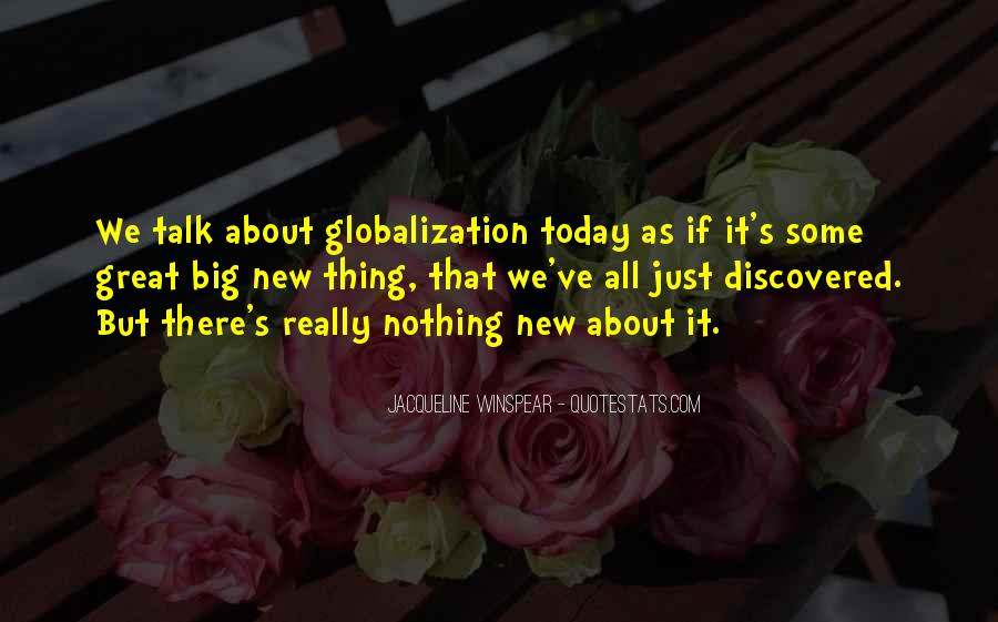 Quotes About Globalization's #1198188