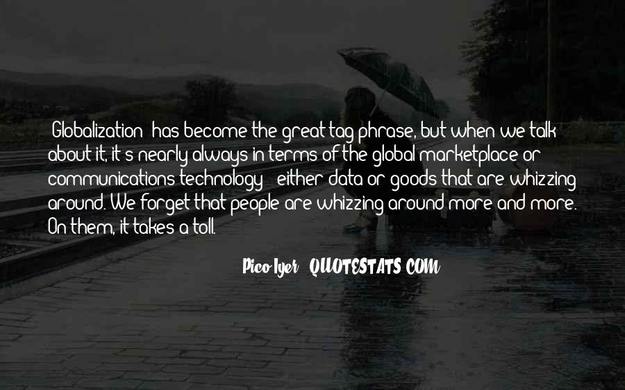 Quotes About Globalization's #1460357