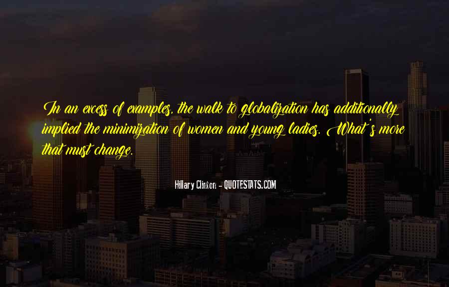 Quotes About Globalization's #1580228