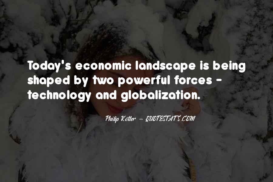 Quotes About Globalization's #1788385