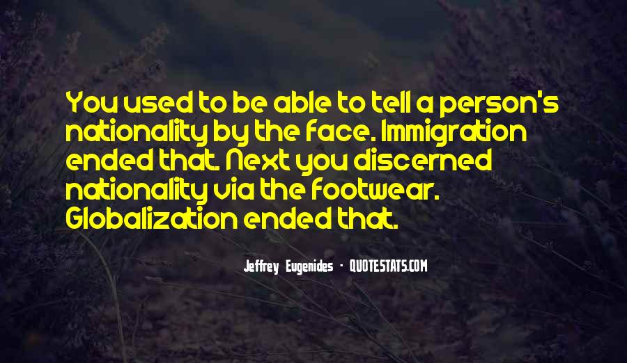 Quotes About Globalization's #1836614