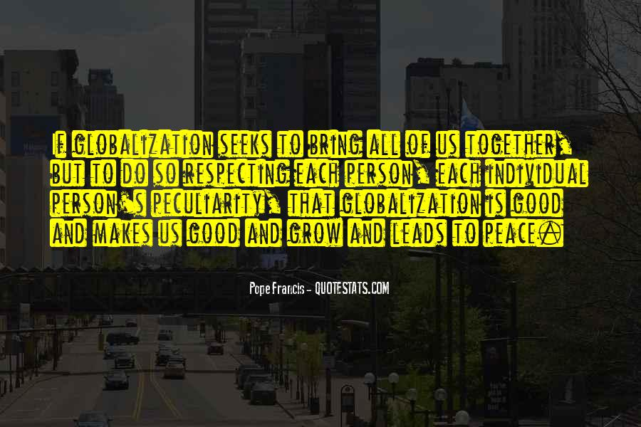 Quotes About Globalization's #1857430