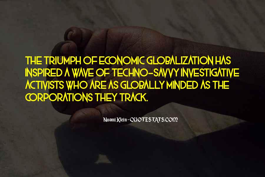 Quotes About Globalization's #227730