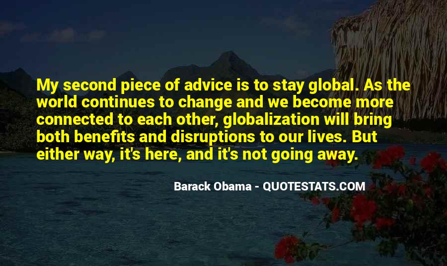 Quotes About Globalization's #352044