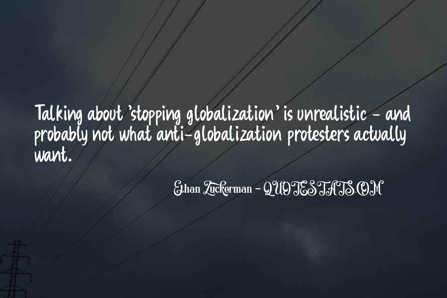 Quotes About Globalization's #49673