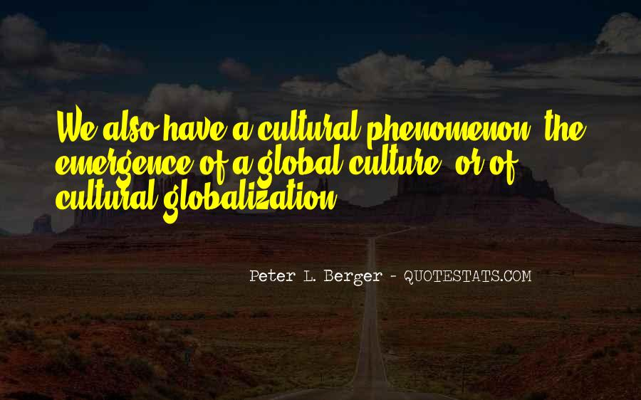 Quotes About Globalization's #55194