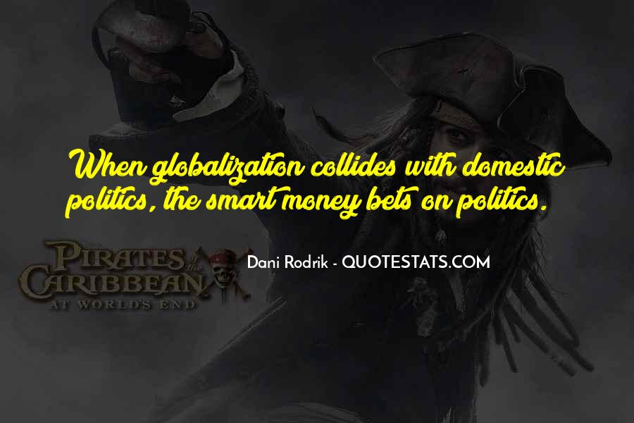 Quotes About Globalization's #68260