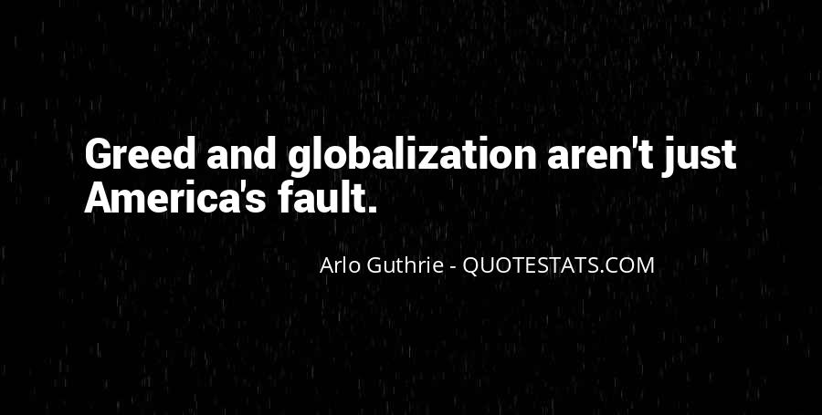 Quotes About Globalization's #736111