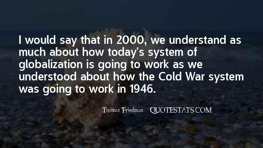 Quotes About Globalization's #997135