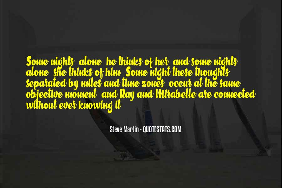 Quotes About Nights Alone #1286518