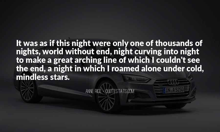 Quotes About Nights Alone #1745145