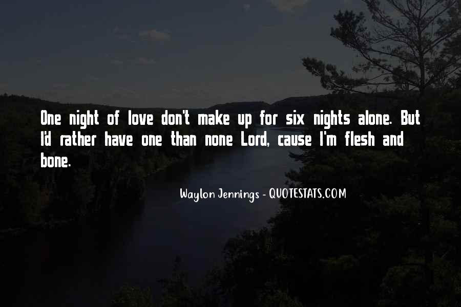 Quotes About Nights Alone #208723