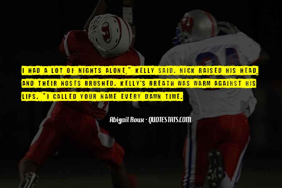 Quotes About Nights Alone #216152